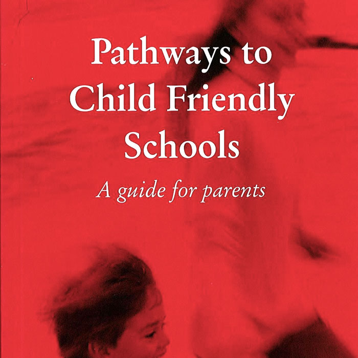 Pathways to Child Friendly Schools